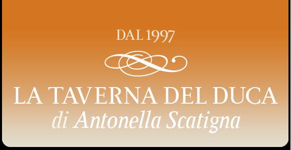 La Taverna del Duca di Antonella Scatigna